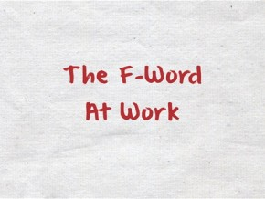 The-FWord-At-Work